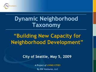 Dynamic Neighborhood Taxonomy