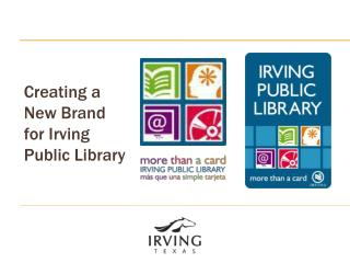 Creating a New Brand for Irving Public Library