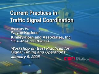 Current Practices in  Traffic Signal Coordination