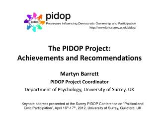 The PIDOP Project:  Achievements  and Recommendations