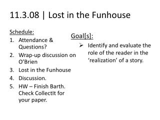 11.3.08 | Lost in the Funhouse