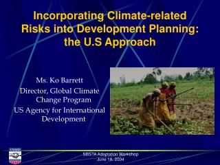 Incorporating Climate-related Risks into Development Planning: the U.S Approach