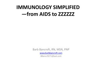 IMMUNOLOGY SIMPLIFIED —from AIDS to ZZZZZZ