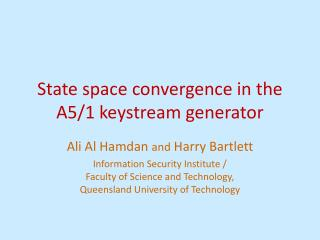 State space convergence in the A5/1 keystream generator