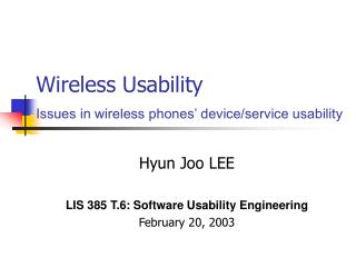 Wireless Usability Issues in wireless phones' device/service usability