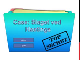 Case:  Slaget ved Hastings