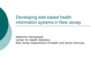 Developing web-based heatlh information systems in New Jersey