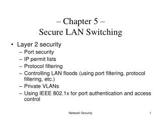 – Chapter 5 –  Secure LAN Switching
