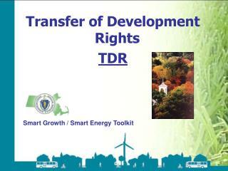 Transfer of Development Rights TDR