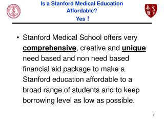 Is a Stanford Medical Education Affordable?   Yes !