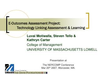 E-Outcomes Assessment Project:           Technology Linking Assessment & Learning