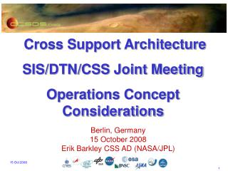 Cross Support Architecture SIS/DTN/CSS Joint Meeting Operations Concept Considerations