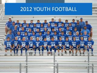 2012 YOUTH FOOTBALL