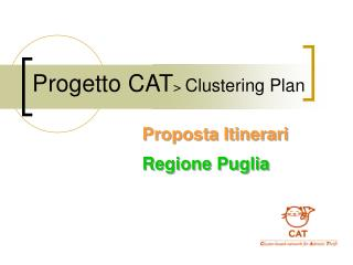 Progetto CAT >  Clustering Plan
