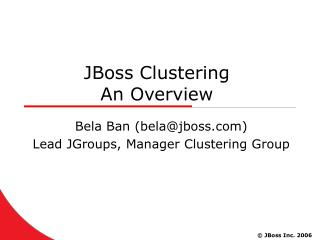 JBoss Clustering  An Overview