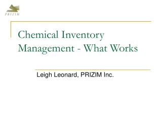 Chemical Inventory Management - What Works