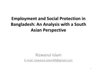 Employment and Social Protection in Bangladesh: An Analysis with a South Asian Perspective