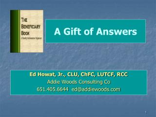A Gift of Answers