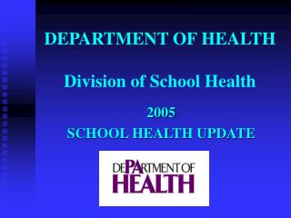 DEPARTMENT OF HEALTH Division of School Health