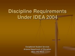 Discipline Requirements Under IDEA 2004