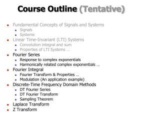 Course Outline  (Tentative)