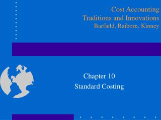 Chapter 10 Standard Costing