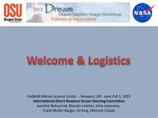 Hatfield Marine Science Center  - Newport, OR - June 4 & 5, 2013