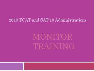 Monitor  Training
