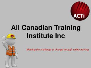 All Canadian Training Institute Inc