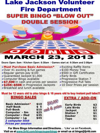 Must Purchase Basic Admission* Over 41 exciting & fun games Regular games pay $100