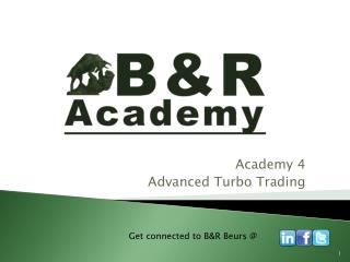 Academy 4 Advanced Turbo Trading