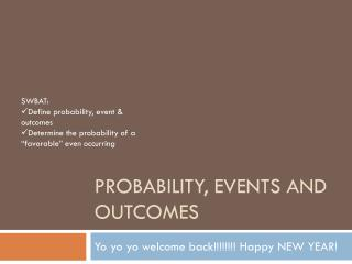 Probability, Events and Outcomes