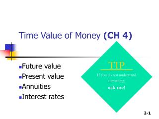 Time Value of Money  (CH 4)