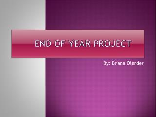 End of Year Project