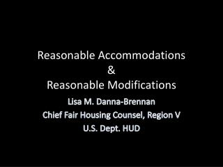 Reasonable Accommodations & Reasonable Modifications