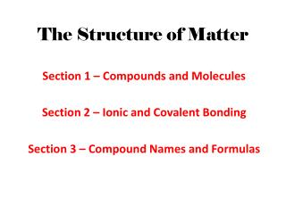 The Structure of Matter