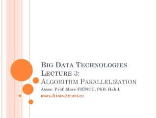 Big Data Technologies Lecture 3: Algorithm Parallelization