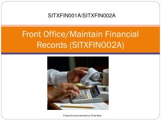 Front Office/Maintain Financial Records (SITXFIN002A)