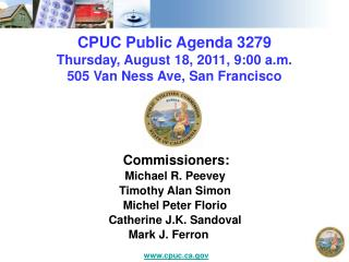 CPUC Public Agenda 3279 Thursday, August 18, 2011, 9:00 a.m. 505 Van Ness Ave, San Francisco