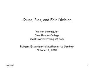 Cakes, Pies, and Fair Division