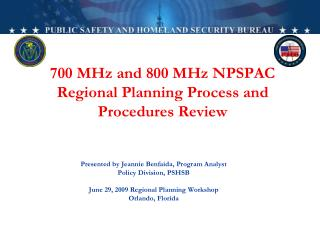 700 MHz and 800 MHz NPSPAC Regional Planning Process and Procedures Review