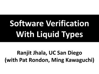 Software Verification With Liquid Types