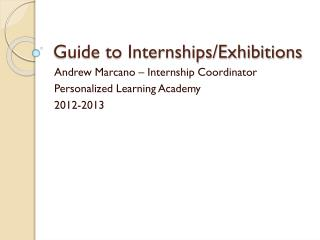 Guide to Internships/Exhibitions