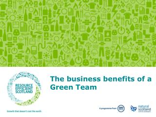 The business benefits of a Green Team