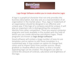 Logo Design Software enables you to create attractive Logos