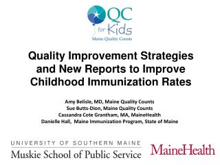 Quality Improvement Strategies and New Reports to Improve Childhood Immunization Rates