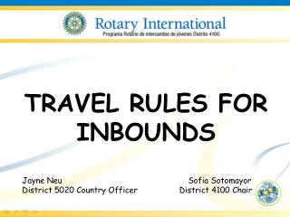 TRAVEL RULES FOR INBOUNDS Jayne Neu Sofia Sotomayor