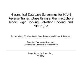 Hierarchical Database Screenings for HIV-1 Reverse Transcriptase Using a Pharmacophore Model, Rigid Docking, Solvation D