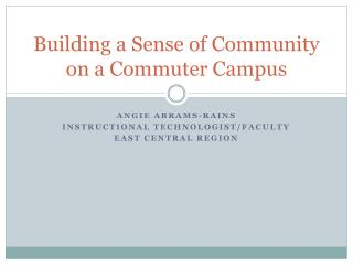 Building a Sense of Community on a Commuter Campus