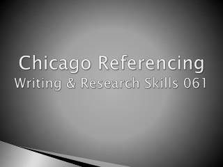 Chicago Referencing Writing & Research Skills 061